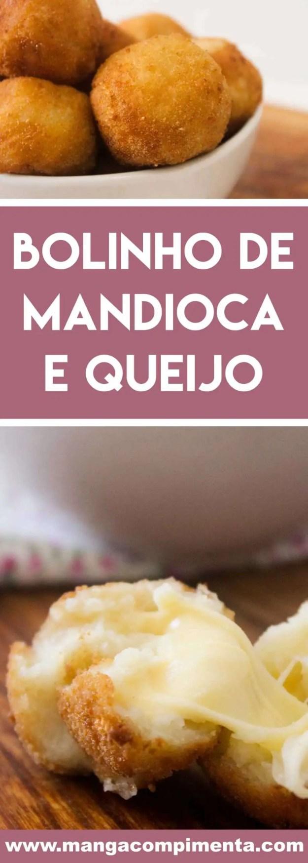 Receita de Bolinho de Mandioca e Queijo - prepara para festejar ou para petiscar.