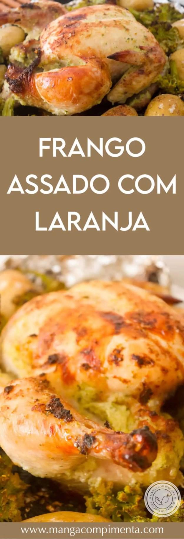 Receita de Frango Assado ao Suco de Laranja - para o almoço de final de semana com a família.