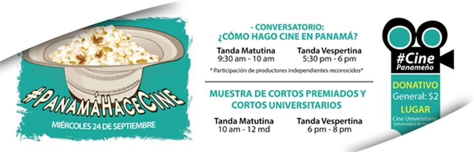 #PanamáHaceCine de que se trata este evento