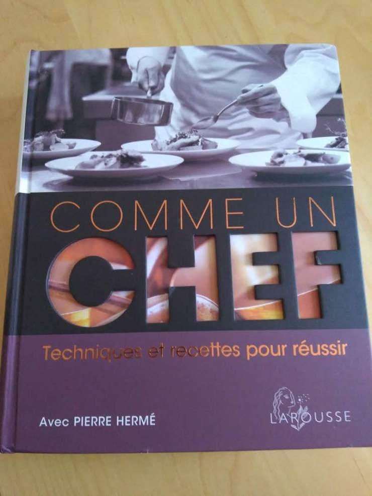 Livre Comme un chef techniques et recettes pour réussir