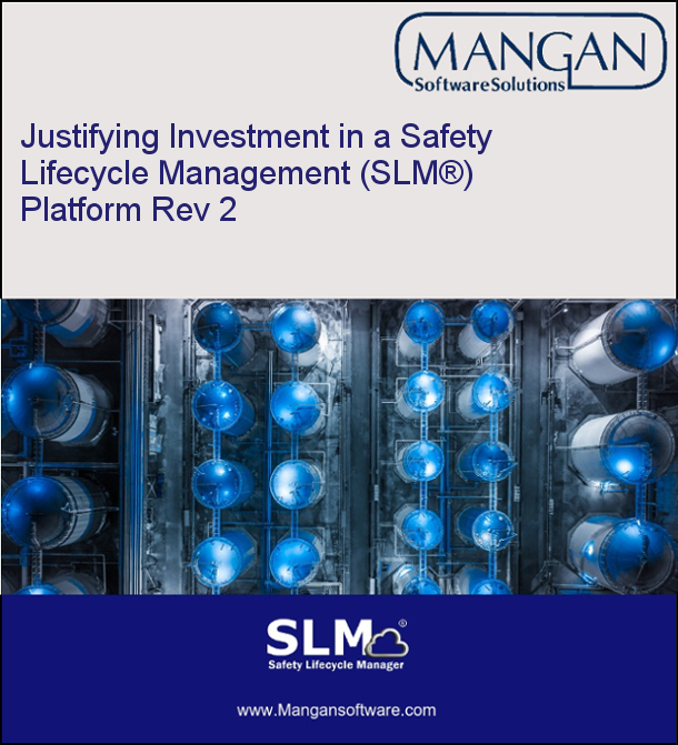 Justifying Investment in a Safety Lifecycle Management (SLM®) Platform