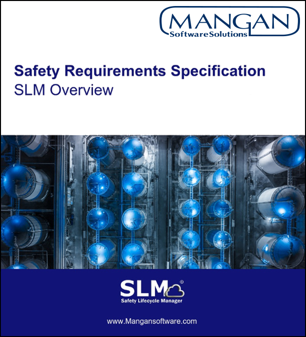 Safety Requirements Specifications Safety Lifecycle Manager (SLM) Overview