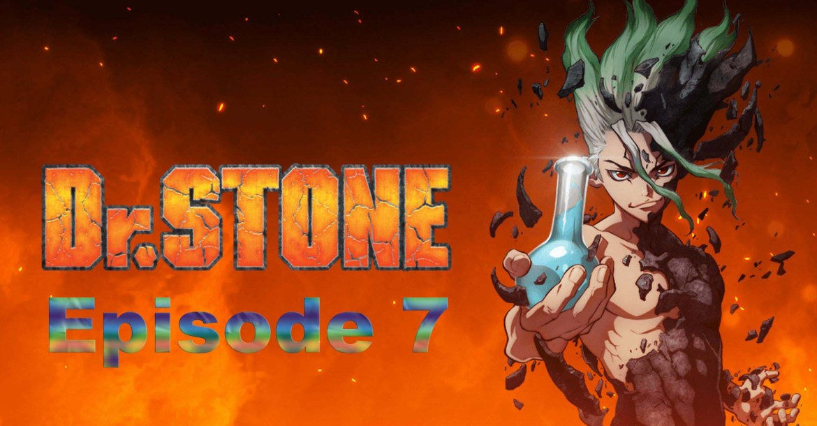 Dr. Stone Episode 7 Cover Image
