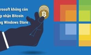 Microsoft không còn chấp nhận Bitcoin trong Windows Store