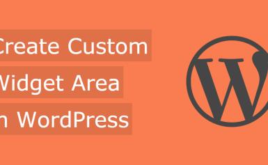 Hướng dẫn tạo thêm Widget Area trong WordPress