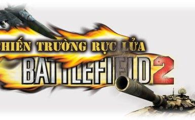 Battlefield 2 – Chiến trường rực lửa