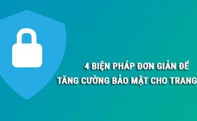 4 biện pháp đơn giản để tăng cường bảo mật cho trang web