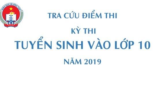 Cách xem điểm thi tuyển sinh vào lớp 10 năm 2019 tỉnh Bình Định