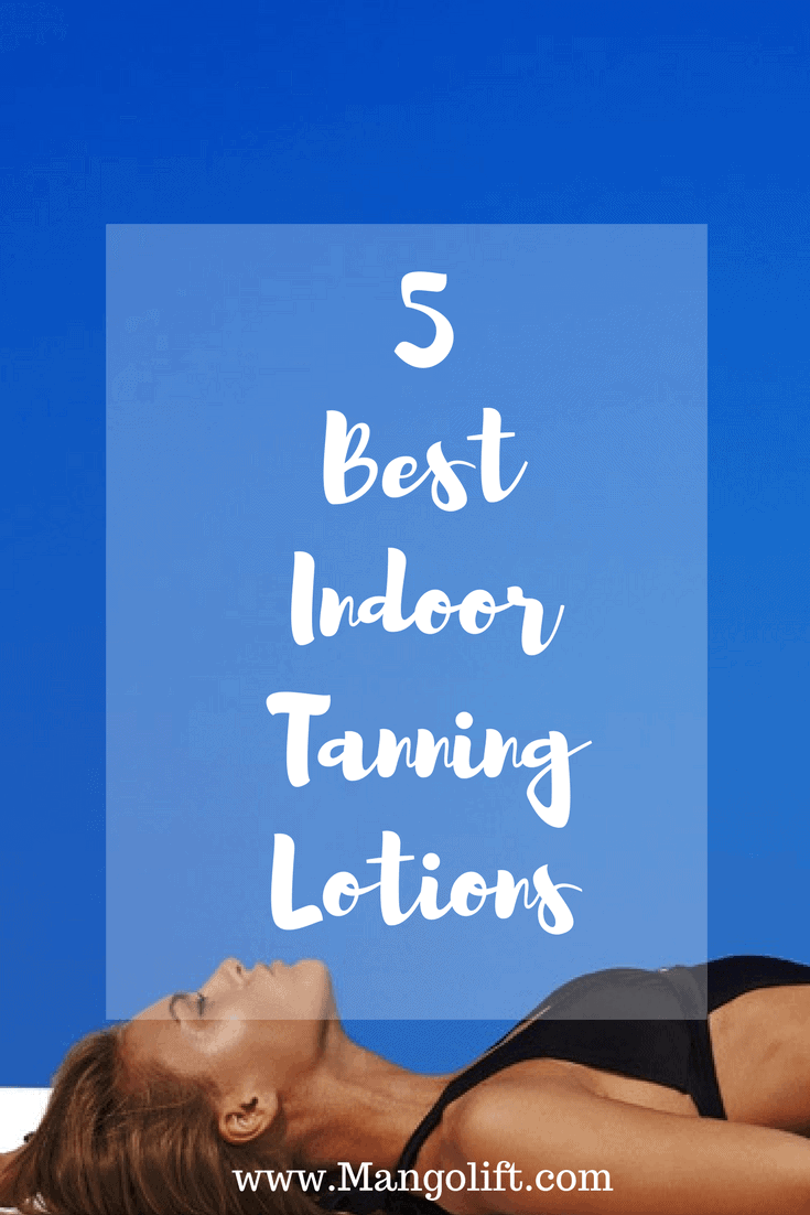 top 5 indoor tanning lotion