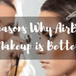 10 reasons why airbrush makeup is better