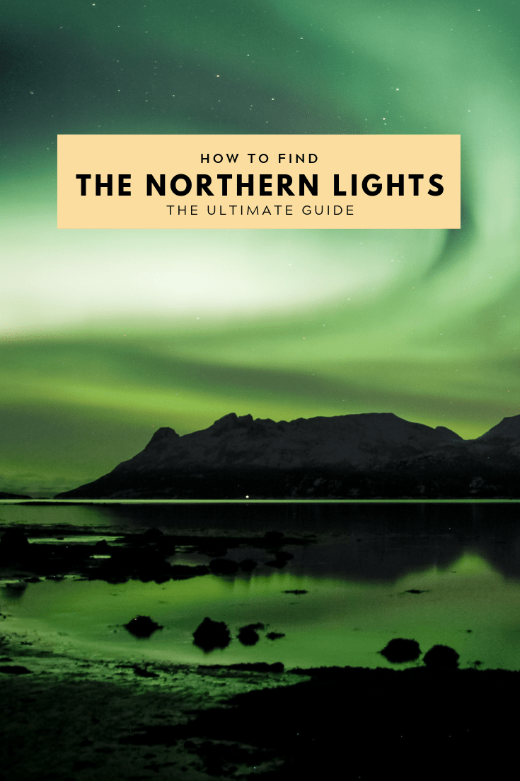 How to find the northern lights on your next arctic adventure - Increase the chance with these tips