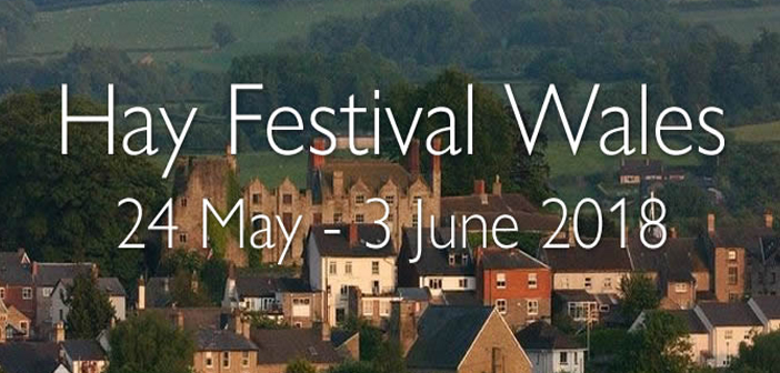 HAY LITERARY FESTIVAL:  May 24 to June 3rd