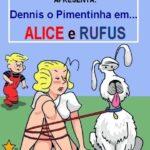 Dennis o Pimentinha em Alice e Rufus