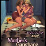 NLT Media – Mothers Gangbang
