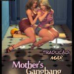 Mothers Gangbang (Atualizado) – NLT Media