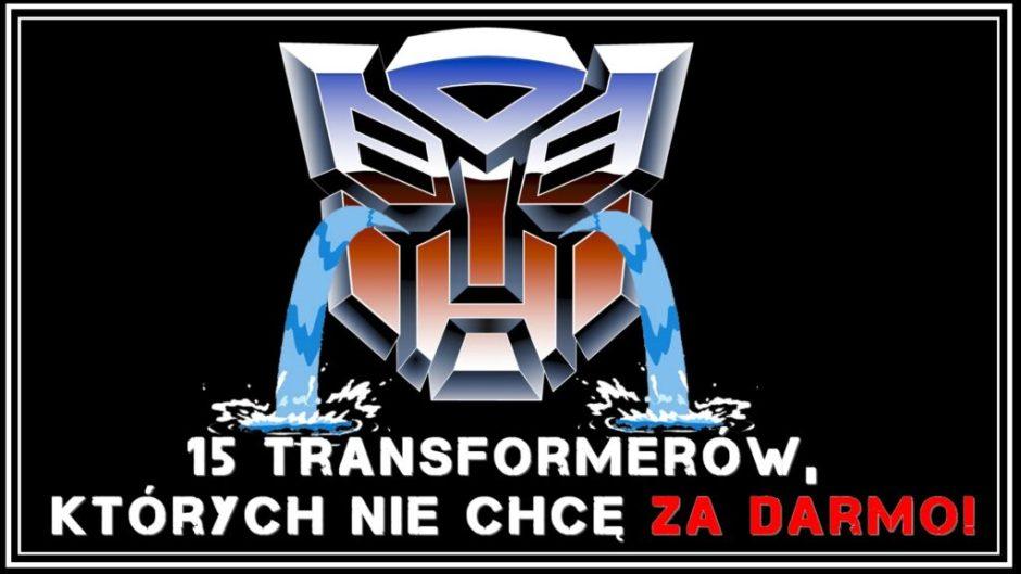 Najgorsze figurki Transformers Za darmo