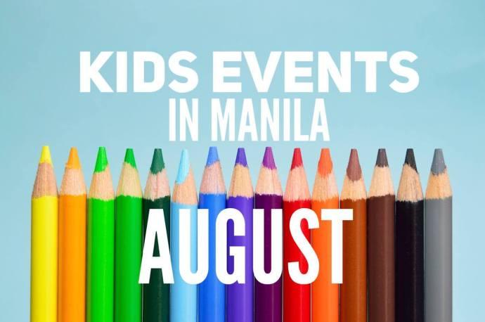 Manila Kids Events August