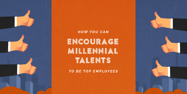 Encourage-Millennial-Talents-Top-Employees