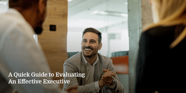 Quick-Guide-to-Evaluating-An-Effective-Executive