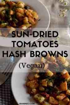 Hash Browns with Sun-dried tomatoes, Vegan. maninio.com #veganhashbrowns #vegansides