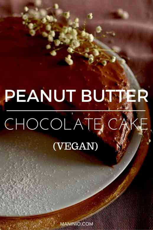 Vegan Chocolate Cake with peanut butter. maninio.com