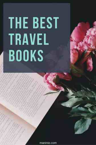 The best Travel books, for the book lovers. maninio.com  #travelbooks #bookslove