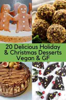 20 Delicious Holiday and Christmas Desserts | Vegan and Gluten Free.maninio.com #vegansweets #christmasvegansweets