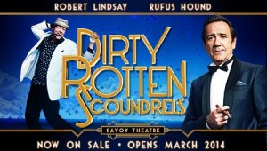 Dirty Rotten Scoundrels, Savoy Theatre