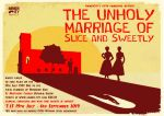 The Unholy Marriage of Slice and Sweetly
