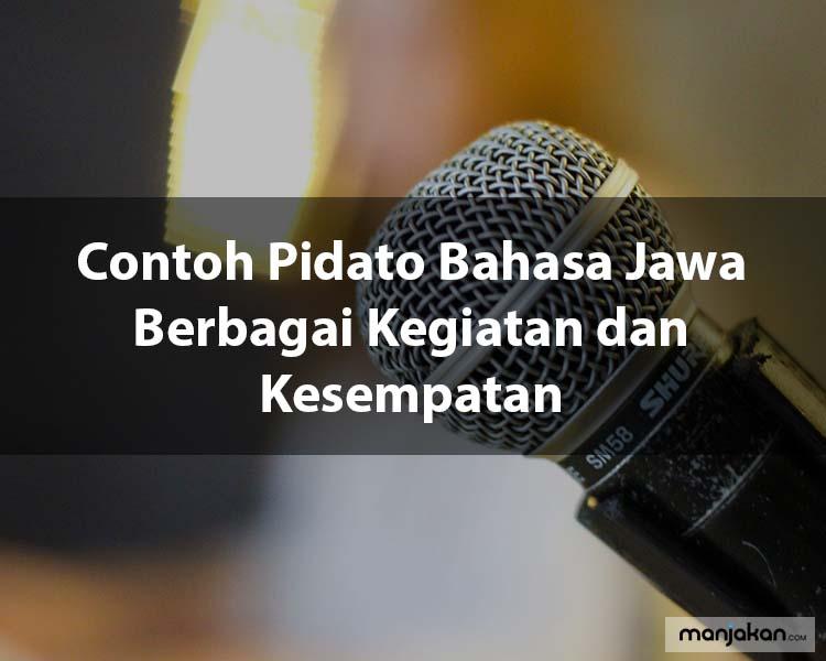 Contoh Pidato Bahasa Jawa Berbagai Kegiatan dan Kesempatan
