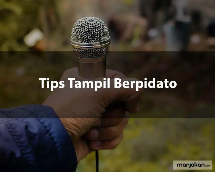 Tips Tampil Berpidato