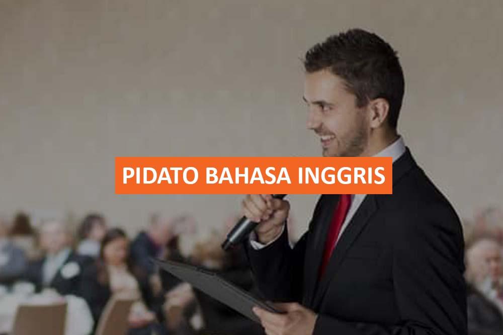 PIDATO BAHASA INGGRIS