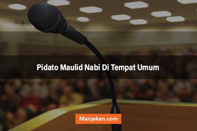 Pidato Maulid Nabi Di Tempat Umum