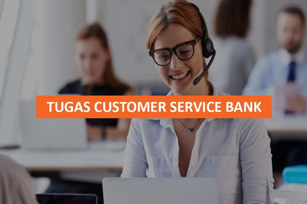 TUGAS CUSTOMER SERVICE BANK