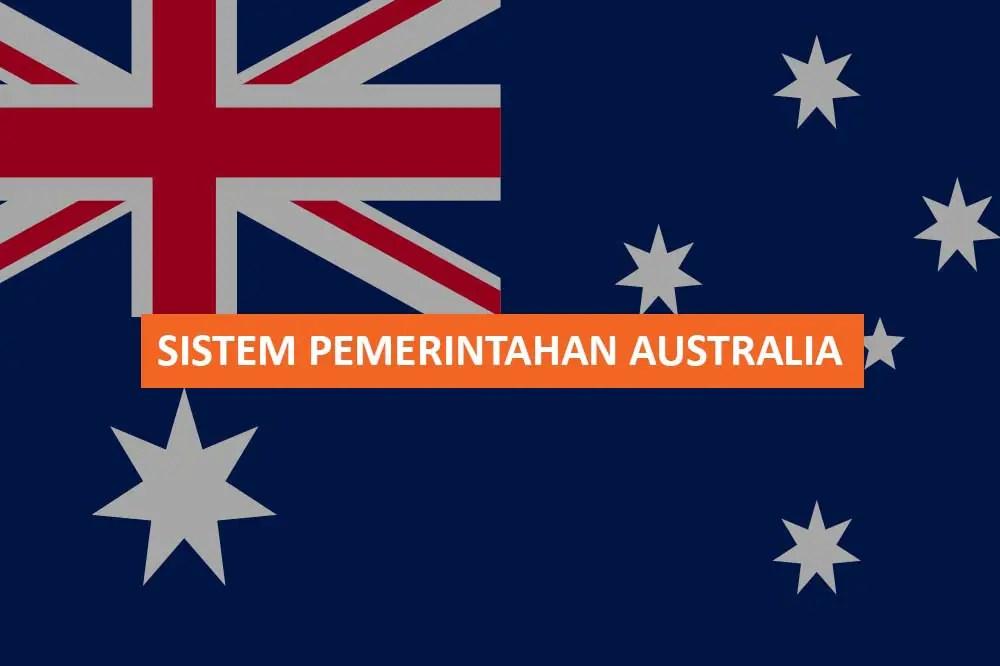 SISTEM PEMERINTAHAN AUSTRALIA