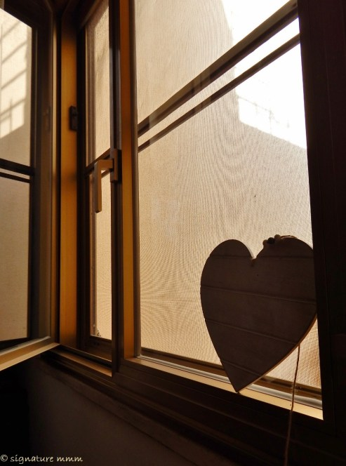 I wear my heart on the windowsill.