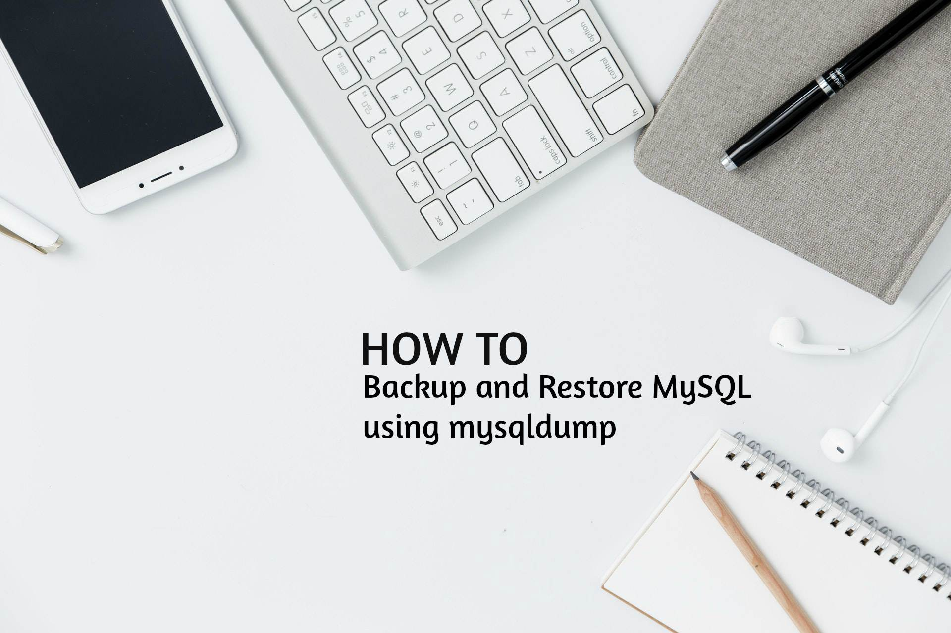 Mysqldump Backup And Restore Tutorial For Beginner