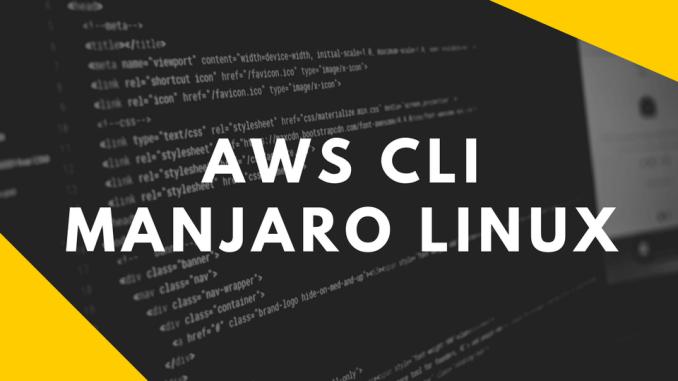 install AWS CLI on Manjaro