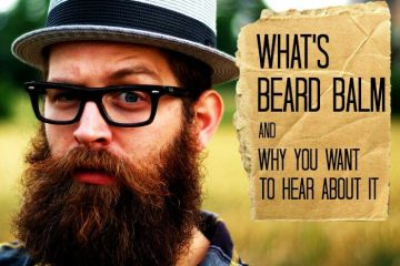 What is beard balm used for and why