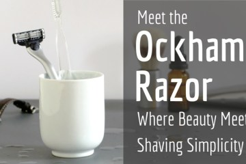 The Ockham Razor. Where Beauty Meets Shaving Simplicity