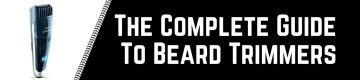 What is the best beard trimmer to buy now
