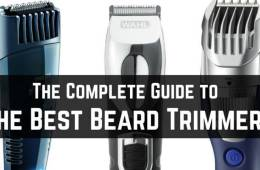 What is the best beard trimmer to buy now - The complete guide