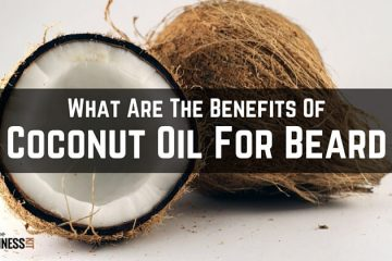 What Are The Benefits Of Coconut Oil For Beard