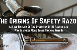 Origins of safety razor. Safety Razor Shaving and why it makes more sense