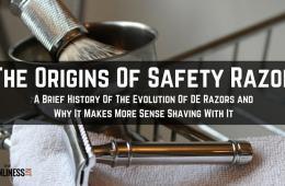Origins of safety razor. Safety Razor Shaving and why it makes more sense