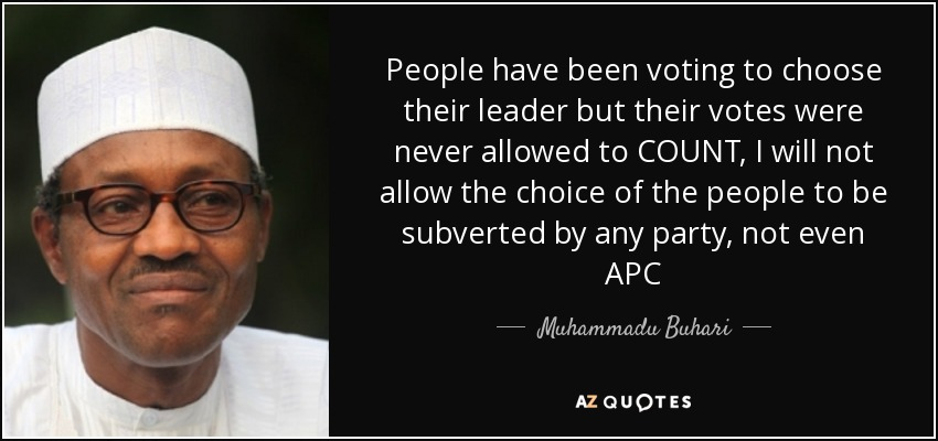 quote-people-have-been-voting-to-choose-their-leader-but-their-votes-were-never-allowed-to-muhammadu-buhari-93-77-75