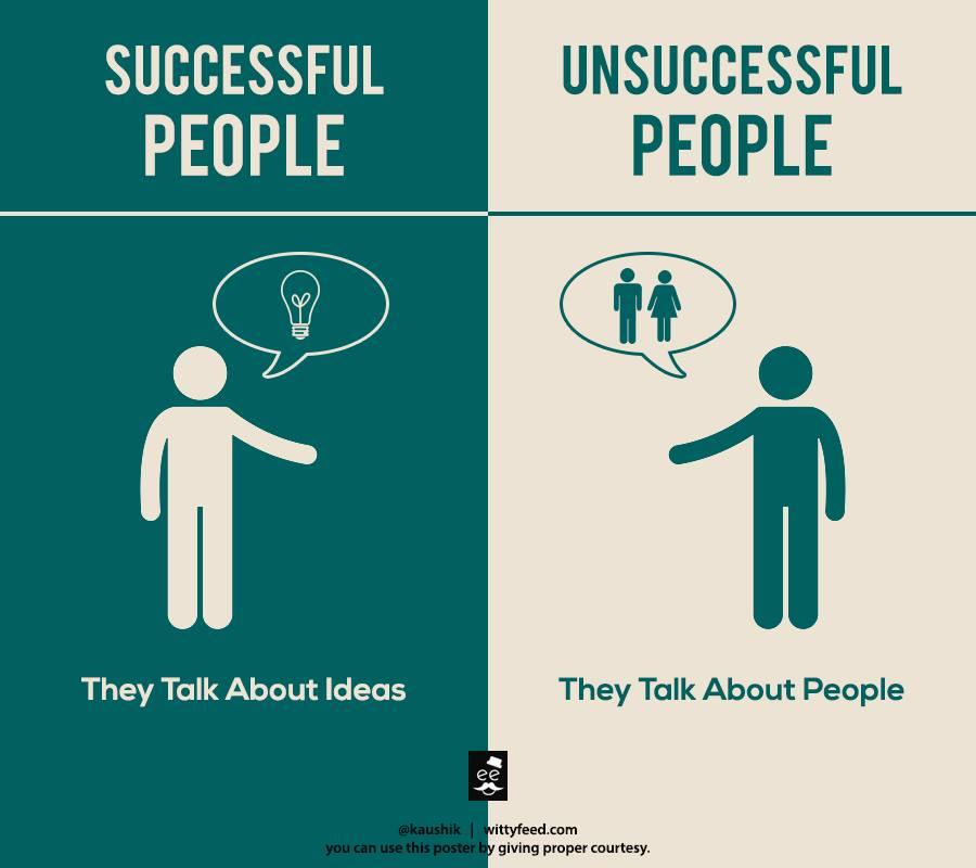 Successful people talk about ideas