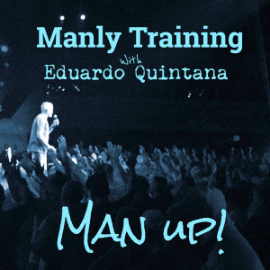 Man Up! © 2016 MANLY TRAINING