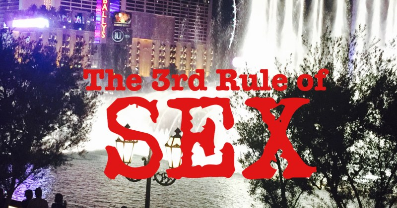 The 3rd Rule of SEX