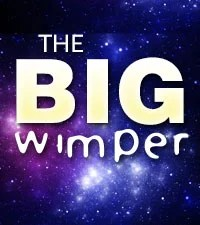 The Big Whimper